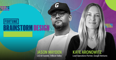 2021 FORTUNE Brainstorm Design Co-Chairs Mayden and Aronowitz